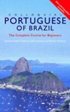 Colloquial Portuguese of Brazil : The Complete Course for Begginers