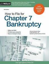 How to File for Chapter 7 Bankruptcy by Albin Renauer and Stephen Elias...