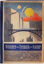 23896 Eckstein Halpaus Dresden Zigaretten Album Wunder aus Technik u. Natur 1932