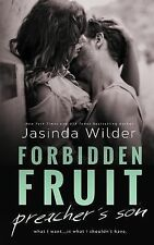 Forbidden Fruit : The Preacher's Son by Jasinda Wilder (2014, Paperback)