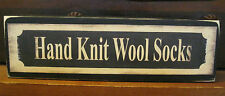 Hand Knit Wool Socks Country Primitive Rustic Wooden Sign Block Shelf Sitter