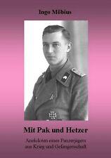 MIT PAK UND HETZER Anekdoten eines Panzerjägers aus Krieg und Gefangenschaft