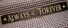 "Rustic Primitive Country wood sign carved letters ""ALWAYS & FOREVER""  HOME decor"