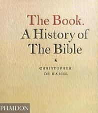 The Book : A History of the Bible by Christopher de Hamel (2001, Hardcover)