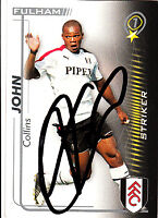 Fulham F.C Collins John Hand 05/06 Premiership Shoot Out Signed Card.