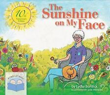 The Sunshine on My Face : A Read-Aloud Book for Memory-Challenged Adults,...