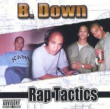 Rap Tactics, B Down, New Explicit Lyrics