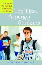 Top Tips for Asperger Students: How to Get the Most Out of University and...