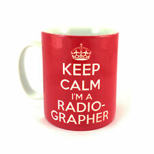 BRAND NEW KEEP CALM I'M A RADIOGRAPHER CARRY ON RADIOGRAPHY PRESENT GIFT MUG