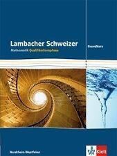 Lambacher Schweizer. Qualifikationsphase. Schülerbuch Grundkurs. Nordrhein-West…