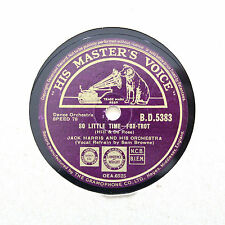 """JACK HARRIS & ORCHESTRA """"So Little Time / Says My Heart"""" HMV BD-5383 [78 RPM]"""