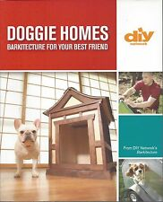 DOGGIE HOMES ~ BARKITECTURE FOR YOUR BEST FRIEND - DIY NETWORK