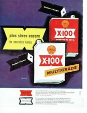 PUBLICITE ADVERTISING 126  1957  Shell   huile X-100   par Vernier