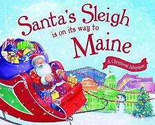 Santa's Sleigh Is on Its Way to Maine: A Christmas Adventure