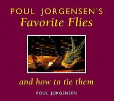 Poul Jorgensen's Favorite Flies and How to Tie Them, Poul Jorgensen