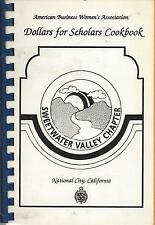*NATIONAL CITY CA 1991 ABWA BUSINESS WOMEN'S CLUB COOK BOOK *SWEETWATER VALLEY