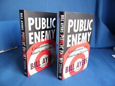 Public Enemy : Confessions of an American Dissident  Bill Ayers (2013/1st)