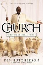 The Church: What We are Meant to Be-ExLibrary