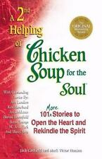 A 2nd Helping of Chicken Soup for the Soul : 101 More Stories to Open the Heart