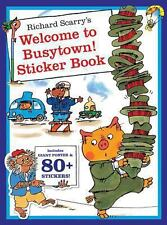 Richard Scarry's Welcome to Busytown!: Includes Giant Poster and 80+ Stickers! (