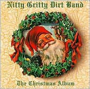 THE NITTY GRITTY DIRT BAND - CHRISTMAS ALBUM - CD - Sealed