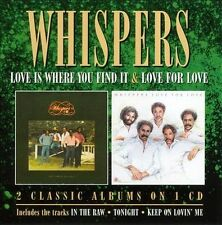 Love Is Where You Find It/Love for Love by The Whispers (CD, Jun-2013, Cherry...
