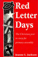 """Red Letter Days: The Christian Year in Story for Primary Assembly"" Jackson"