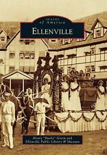 "Images of America: Ellenville by Henry ""Bucky"" Green and Ellenville..."