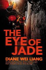 The Eye of Jade, Diane Wei Liang