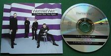 Wet Wet Wet If I Never See You Again CD1 CD Single