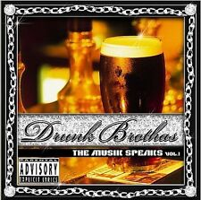 Drunk Brothas - Musik Speaks Vol 1 (R) (2004) - New - Compact Disc