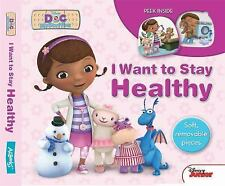 Doc Mcstuffins: I Want to Stay Healthy by AZ Books (2014, Book, Other)