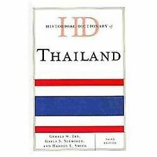 Historical Dictionary of Thailand (Historical Dictionaries of Asia, Oceania, and