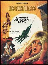 AIDANS ET GREG: LES PANTHERES TOME 2. EDITIONS DARGAUD. E.O brochée. 1974.