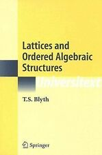 2005-03-22, Lattices and Ordered Algebraic Structures (Universitext), T.S. Blyth