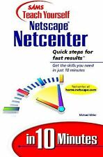 Sams Teach Yourself... in 10 Minutes: Teach Yourself Netscape Netcenter in 10...