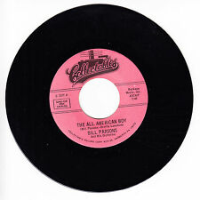 BILL PARSONS AND HIS ORCHESTRA The All American Boy M- 45 RPM REISSUE