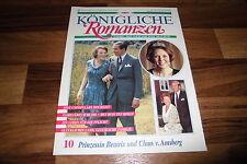Königliche Romanzen  # 10 -- PRINZESSIN BEATRIX u. CLAUS von AMSBERG