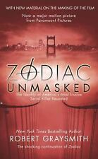 Zodiac Unmasked : The Identity of America's Most Elusive Serial Killers...