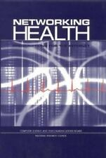 Networking Health: Prescriptions for the Internet-ExLibrary