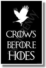 Crows Before Hoes 3 - NEW Hilarious Funny POSTER - Makes a Great Gift!