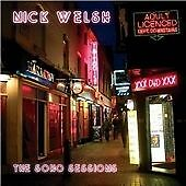 Nick Welsh - The Soho Sessions (2009)  CD  NEW/SEALED  SPEEDYPOST