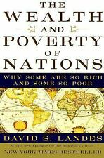 The Wealth and Poverty of Nations: Why Some Are So Rich and Some So Poor Landes