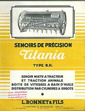 TITANIA Semoir de précision AGRICULTURE Matériel AGRICOLE PAYSAN RURAL 1960