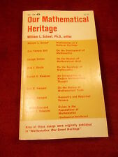 "OLD VTG 1963 BOOK ""OUR MATHEMATICAL HERITAGE"" WILLIAM L. SHAAF, Ph.D., EDITOR"