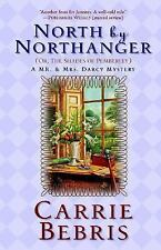 North By Northanger, or The Shades of Pemberley: A Mr. & Mrs. Darcy Mystery (Mr