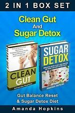 Clean Gut and Sugar Detox Box Set : Gut Balance Reset and Sugar Detox Diet by...