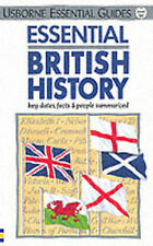 Essential British History: Key Dates, Facts and People Summarized, Antonia Cunni