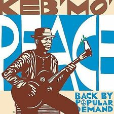 Peace...Back by Popular Demand by Keb' Mo' CD! SEALED! ONLY NEW COPY ON eBAY!!