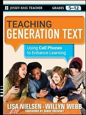 Teaching Generation Text: Using Cell Phones to Enhance Learning (Josse-ExLibrary